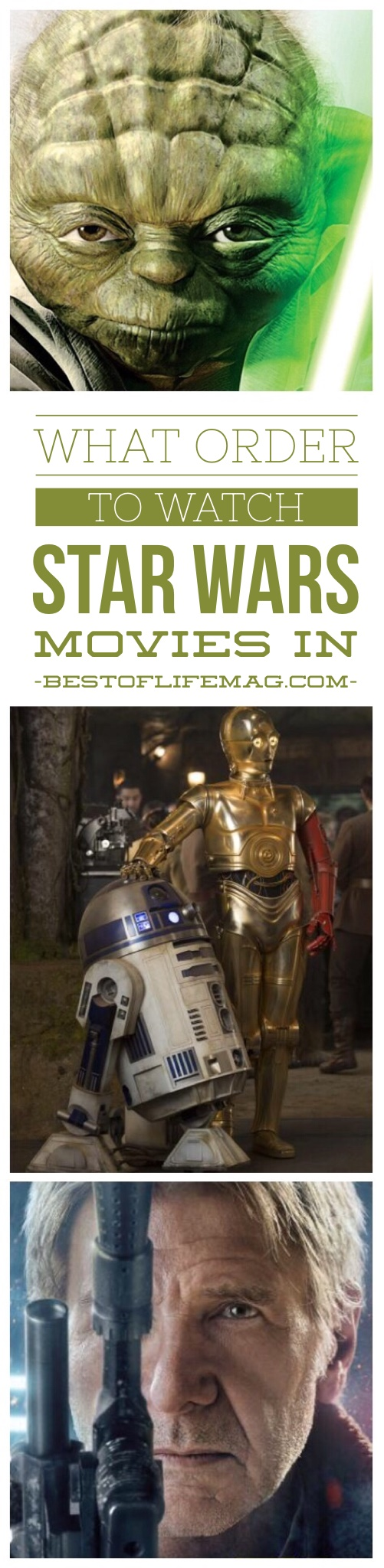 What Order to Watch Star Wars Movies In - The Best of Life ...