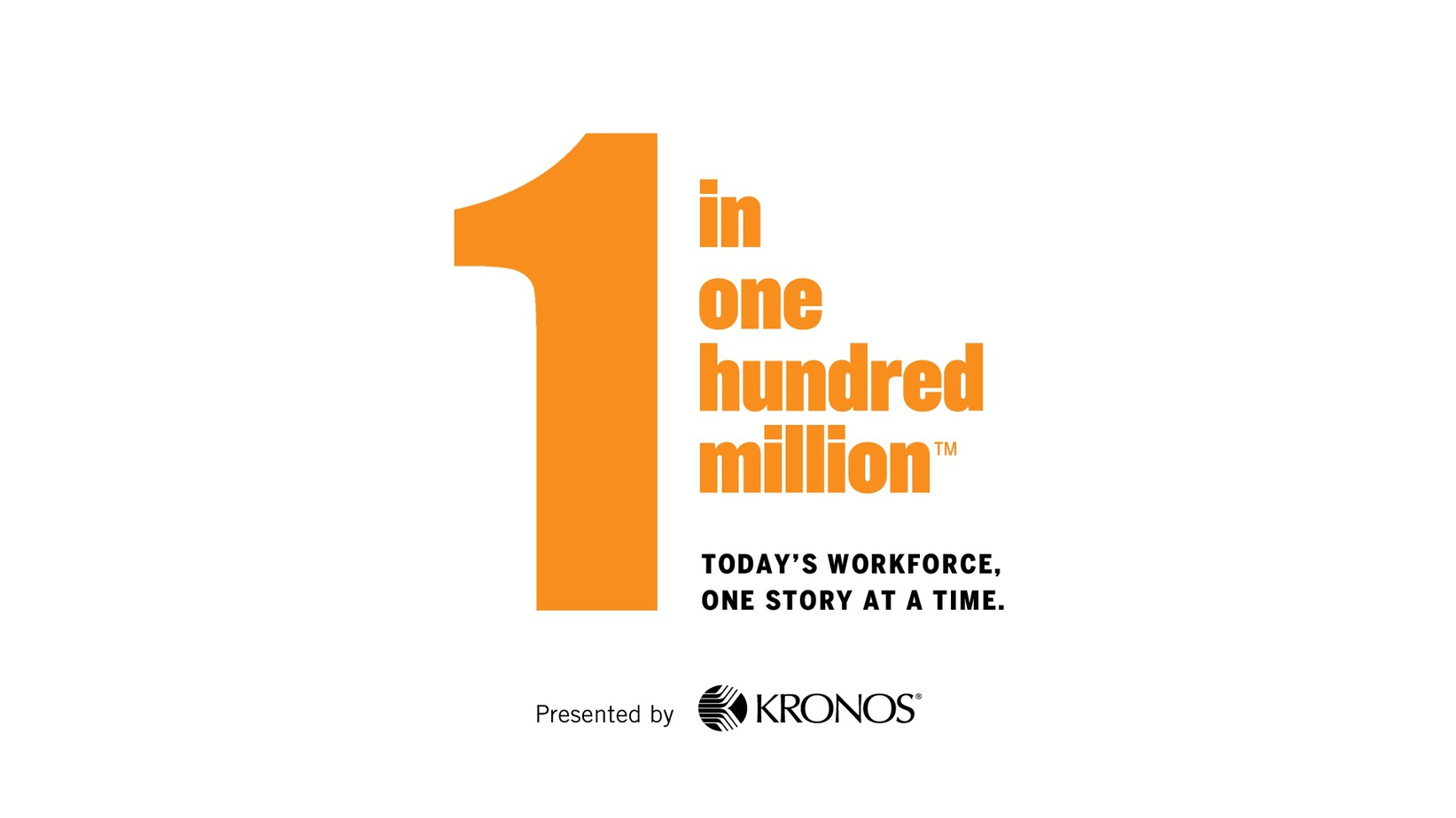 1 in one hundred million Today's Workforce