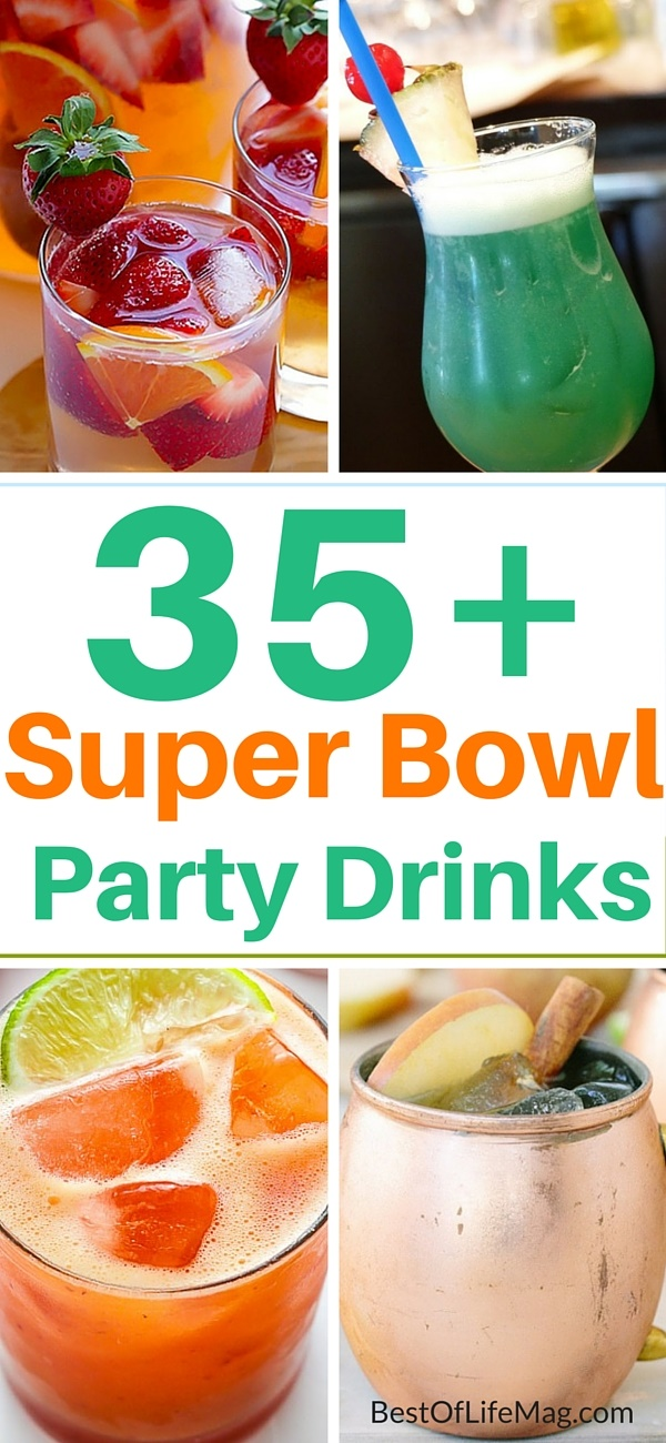 The ultimate super bowl food list 165 recipes the for Best drinks to have at a party