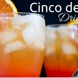 35 Cinco de Mayo Drinks