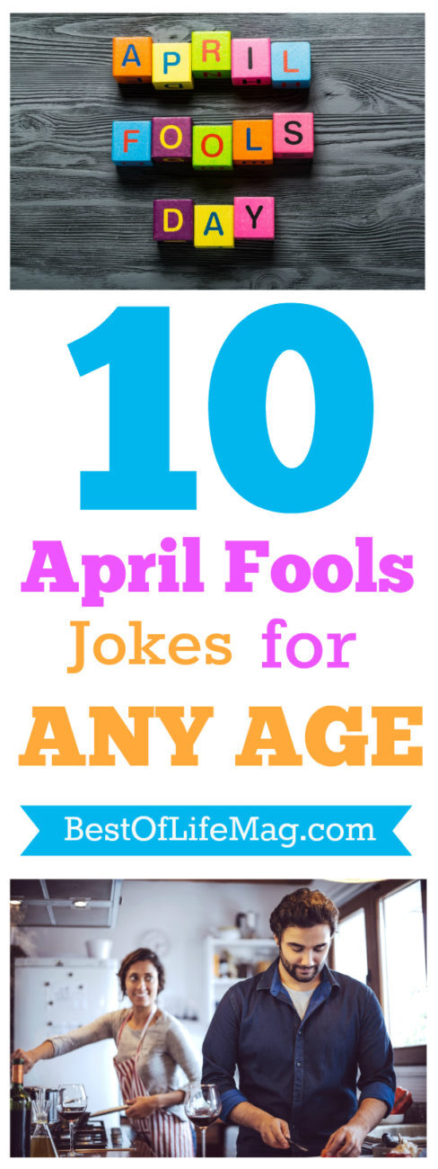 There are April Fools Jokes you can play on your spouse or co-workers but some of the fun is being able to play them on anyone you want! These ten April Fools pranks are great for everyone!