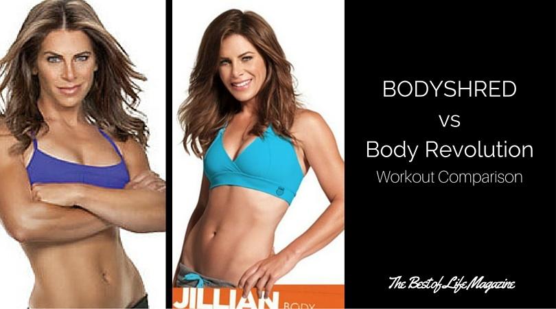 Body Revolution Vs Bodyshred Workout Comparison Best Of Life Mag
