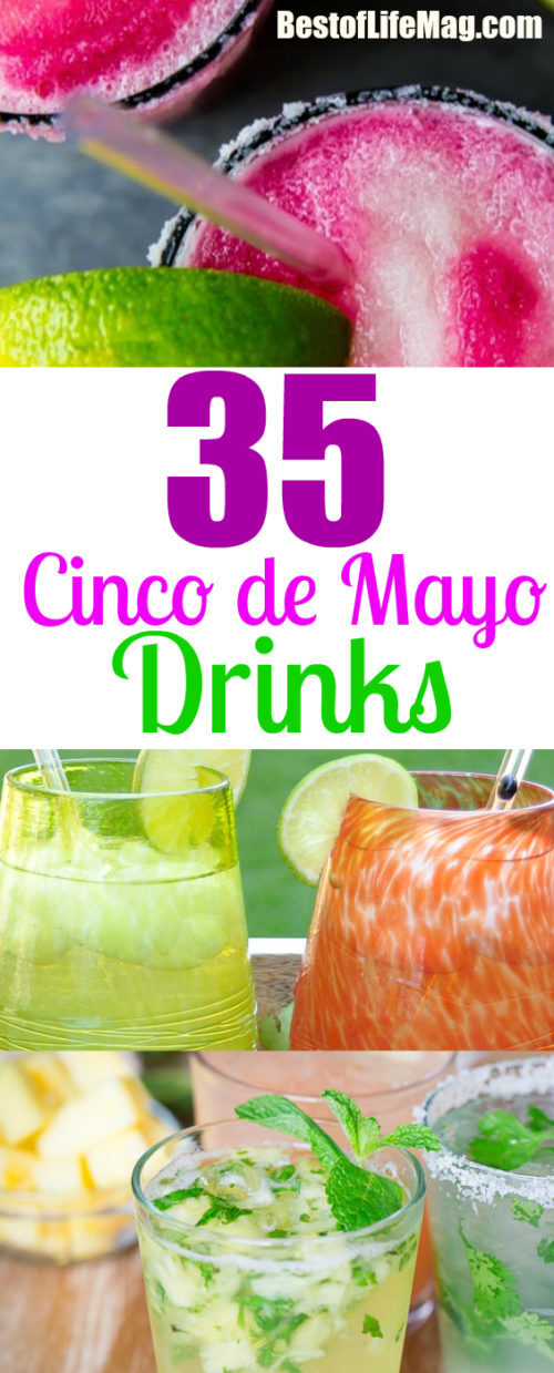 Cinco de Mayo is a day everyone is welcome to celebrate! Here are 35 Cinco de Mayo drinks to honor the day with!