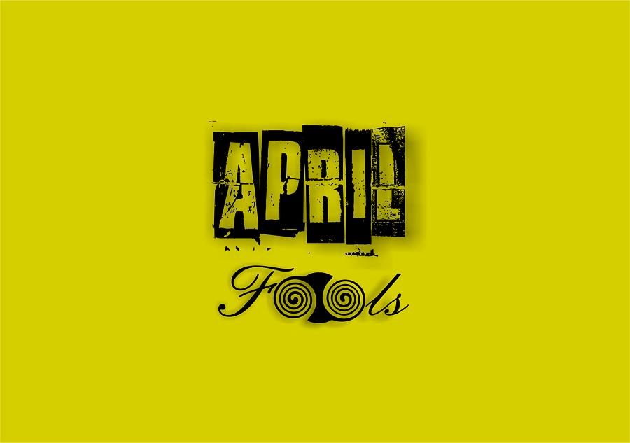 April Fools Prank Ideas for Friends Sign That Says April Fools