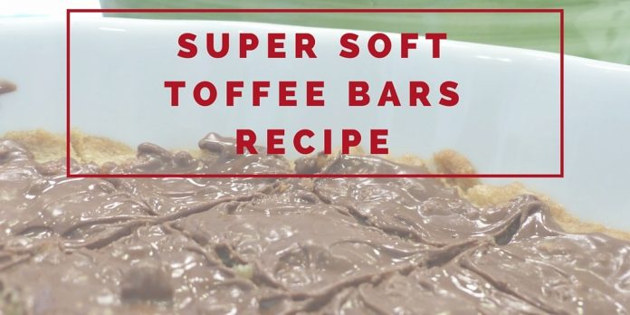 This toffee bars recipe is super soft and a guaranteed hit for everyone in the family! Soft toffee with warm chocolate on top - yum!