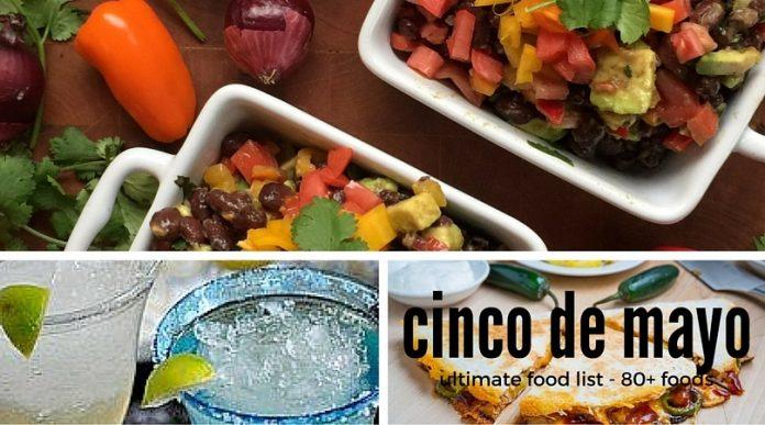 Cinco de Mayo Foods Over 80 recipes