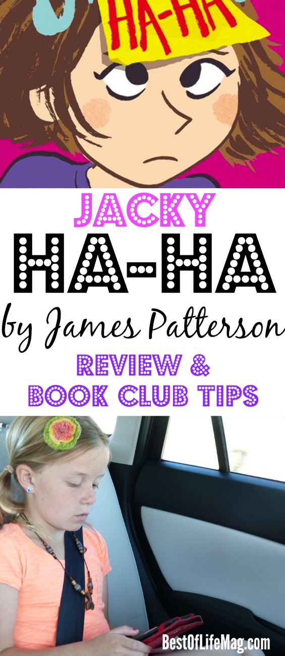 Jacky Ha By James Patterson Will Resonate With Young Girls And Foster Their Love Of Reading Through A Relatable Story Filled Laughter