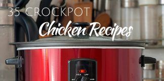 35 Crockpot Chicken Recipes for Every Day of the Week