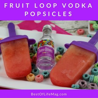 Fruit Loop Vodka Popsicles with Three Olives Vodka