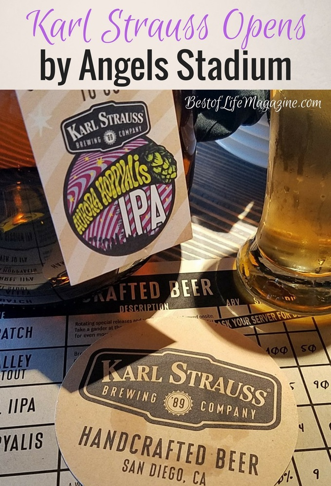 Karl Strauss Breweries has opened its doors right across the street from the Angels Stadium.