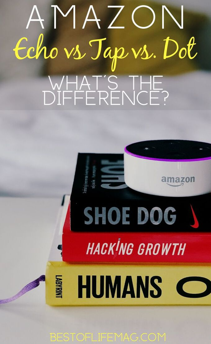 Knowing the difference between the Amazon Echo vs Tap vs Echo Dot will determine which one will improve your life. Amazon Echo Tips | Tips for Amazon Echo | Alexa Tips | Tips for Alexa | Amazon Echo Tricks | Amazon Echo Dot Tricks #amazon #echo