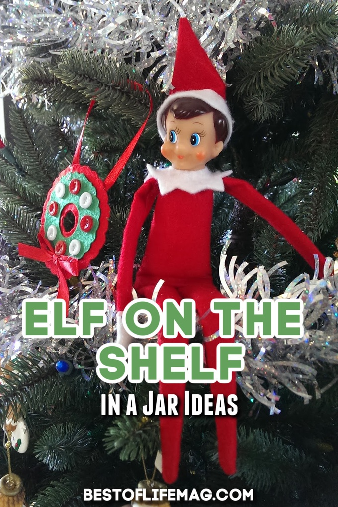Elf On The Shelf In A Jar Best Elf On The Shelf Idea Ever Best Of Life Mag