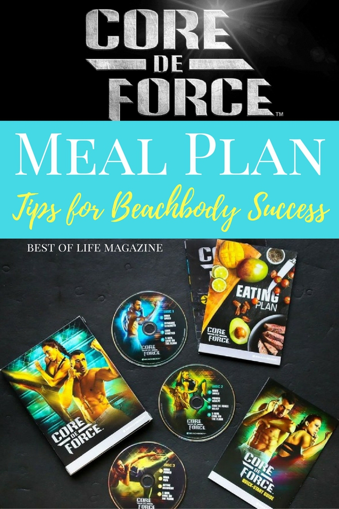 The Core de Force meal plan is designed to get you back into shape and these meal plan tips will help.