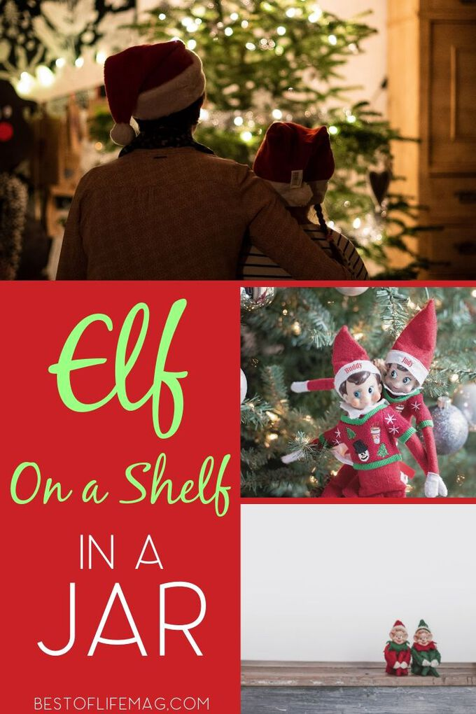 Letting your child spend a day with Elf on the Shelf in a jar will easily become the most memorable Elf on the Shelf idea ever. Things to do with Elf on a Shelf | Elf on the Shelf Ideas for Kids Easy  | Elf on the Shelf Jar Funny Ideas | Elf on the Shelf Hilarious #elfontheshelf