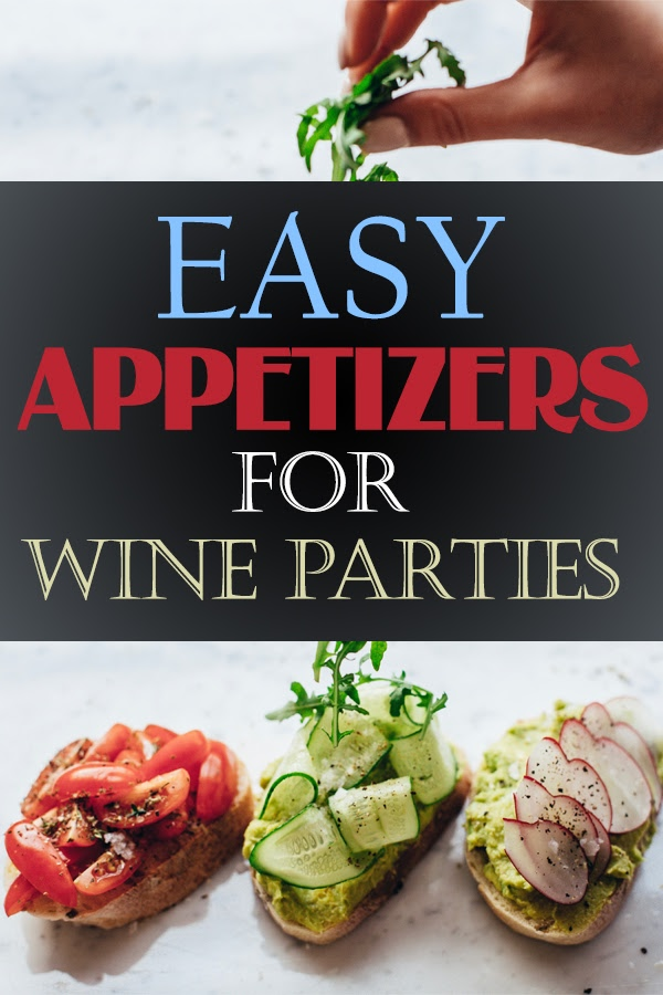Use your knowledge of wine pairings to come up with some of the best easy appetizers for wine during your next party. Wine Parties | Easy Appetizers | Appetizer Recipes | Holiday Appetizers | Appetizers Recipes for Parties #parties #recipes