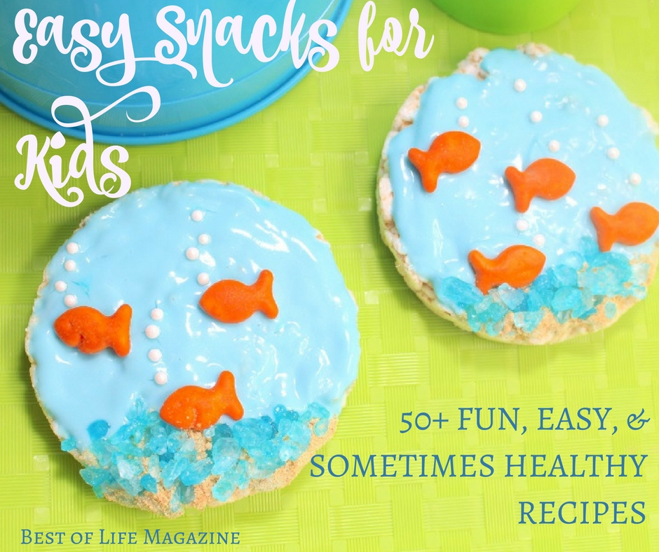 Easy Snacks For Kids 50 Quick Healthy Amp Fun Recipes