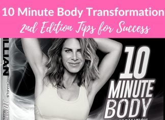 Jillian Michaels is back with her 10 Minute Body Transformation Second Edition workout and these tips will help you experience success along the way!