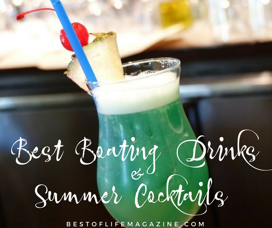 Use the best boating drinks to turn an hour of boating into a happy hour of boating filled with laughs, friends, family, and great booze. Drinks for Boating | Boating Cocktails | Drinks for Sailing | Cocktail Recipes for Boaters | Cocktail Recipes | Tropical Cocktail Recipes