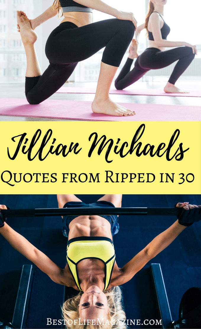 When you need some inspiration, there's no better help than these Jillian Michaels quotes from Ripped in 30! She's tough but fair, chin up champ! Jillian Michaels Workouts | Fitness Quotes | Motivational Quotes | Inspirational Quotes | Fitness Motivation #jillianmichaels #quotes