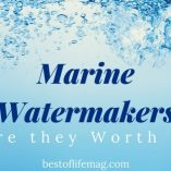 Is a marine watermaker for your boat worth it and what are the benefits? Having spent most of my life boating and purchased them myself, we can help. Boating Tips | Boating Gear | Gear for Sailing | Boating Emergency Kits | What is a Marine Watermaker | How to Use Marine Watermakers | Marine Watermakers Review