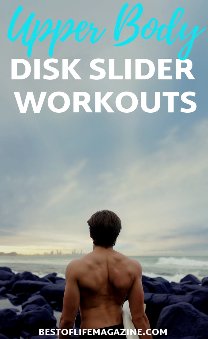 Upper body disk slider workouts will challenge you to use even more strength in your workout and help you tone your upper body with low impact exercises. Upper Body Workouts | Workouts for Men |Workouts for Women | At Home Workouts | Toning Workouts #workouts #athomeworkouts
