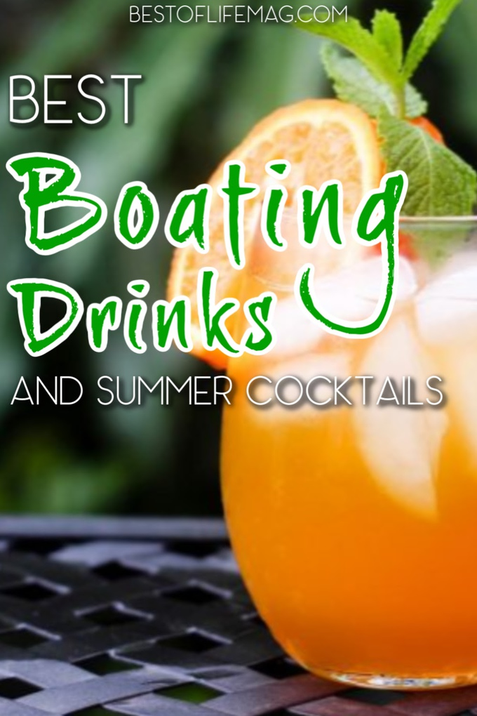 Use the best boating drinks to turn an hour of boating into a happy hour of boating filled with laughs, friends, family, and great booze. Tropical Cocktail Ideas | Summer Cocktails | Drinks for Boating | Boating Recipes |Summer Recipes #cocktails