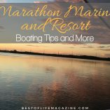 It would seem like it doesn't get better than to experience Marathon Marina and Resort Florida boating as long as you know what to look for. Where to Visit in Florida | Florida Resorts for Boating | Boating in Florida | Marathon Marina Travel Tips | Marathon Marina Resort Review