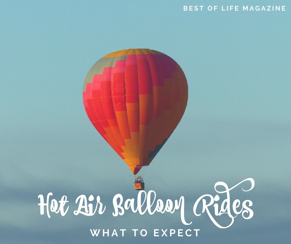 Hot air balloon rides are a bucket list item for many people. If you find yourself wondering what to expect on a hot air balloon ride, you are not alone. Travel Ideas   Hot Air Balloon Ideas   Hot Air Balloon Ride Tips   What to Expect in a Hot Air Balloon