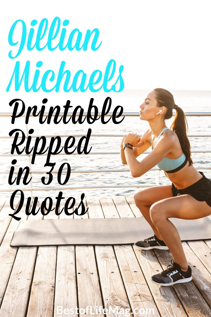 These printable Jillian Michaels Quotes from Ripped in 30 are easy to download, print, and keep handy for those moments of weakness we all face! Workout Quotes   Quotes About Fitness   Quotes for the Gym   Motivational Quotes   Inspirational Quotes   Funny Quotes #quotes #jillianmichaels via @amybarseghian