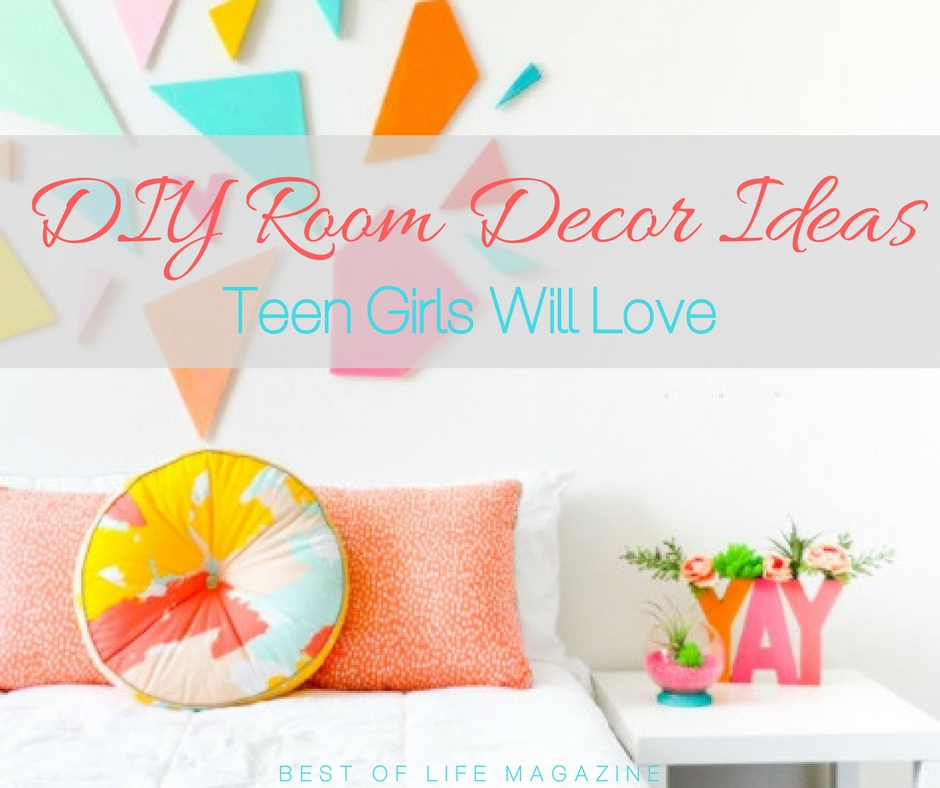 Use The Best DIY Room Decor Ideas To Help You Decorate Your Teen Girlu0027s Room  To