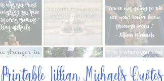 These printable Jillian Michaels Quotes from Ripped in 30 are easy to download, print, and keep handy for those moments of weakness we all face! Workout Quotes | Gym Quotes | Fitness Quotes | Motivational Quotes | Inspirational Quotes | Funny Quotes
