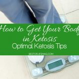 These optimal ketosis tips can be put to good use when learning how to get your body in ketosis to burn fat and lose weight. What is Ketosis | What is the Keto Diet | How to Keto Diet | Keto Diet Tips