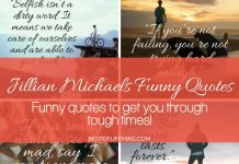 Use the laughter of Jillian Michaels funny quotes to get you through tough times whether you're just starting or near the end of your path to good health and wellness.