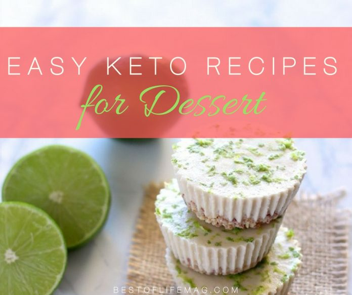 Easy Keto Dessert Recipes to Diet Happily - The Best of ...