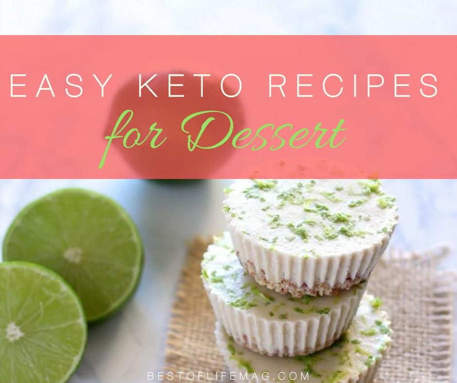 Easy Keto Dessert Recipes To Diet Happily The Best Of