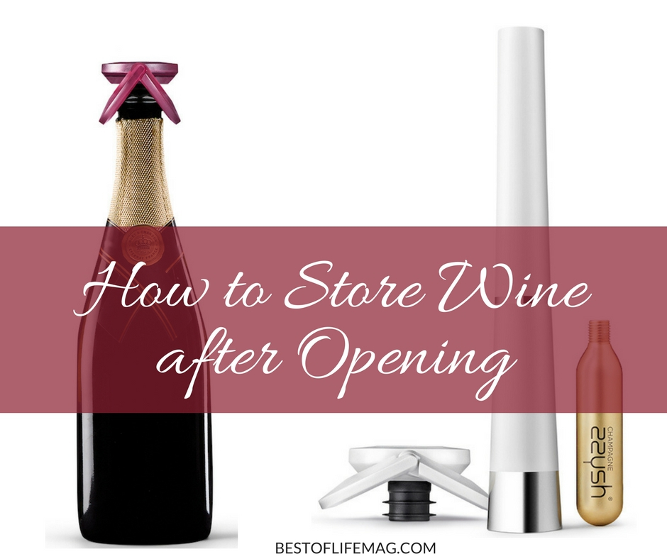 how to store wine after opening the best of life magazine. Black Bedroom Furniture Sets. Home Design Ideas
