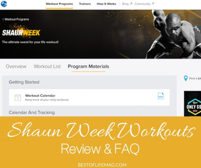 Sahun Week workouts are a great opportunity to get a jumpstart on a healthy lifestyle, or for those of you already working on that goal, you can use Shaun Week as a fun way to get in some extra workouts!