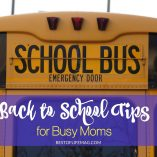 Back to school season is such a busy time of year! Stay sane - AND organized - with these back to school tips for busy moms. Back to School Ideas for Mom | What to do for Back to School | When is Back to School