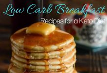 Use the best low carb breakfast recipes to start every day on the right foot with your ketogenic diet and enjoy dieting again.
