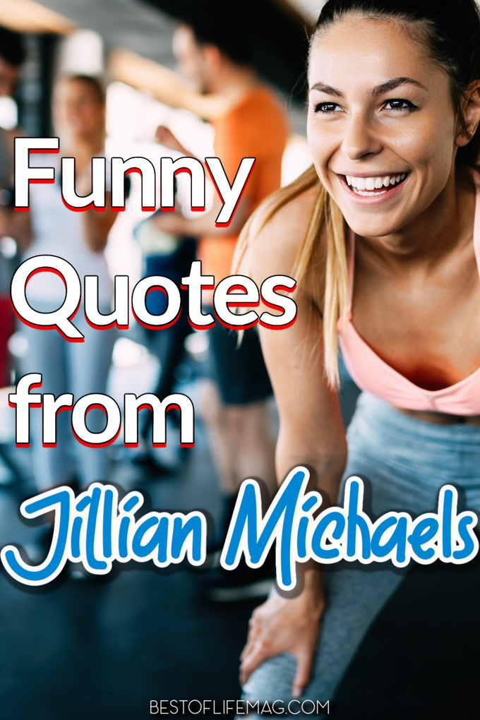 These printable funny quotes from Jillian Michaels are great to print for motivation in your daily life and workouts! They are always inspirational! Jillian Michaels Quotes | Workout Quotes | Jillian Michaels Workouts | Funny Fitness Quotes | Motivational Quotes #quotes #jillianmichaels