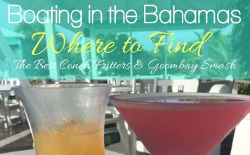 Boating in the Bahamas is easy once you know the rules for entering the Bahamas by boat. Whether traveling from Florida or beyond, you will want to find the best Conch Fritters and Goombay Smash.
