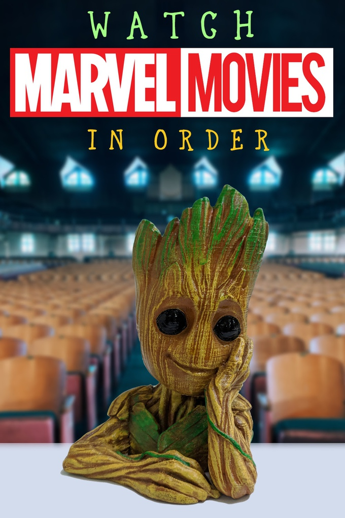 What Order To Watch Marvel Movies In Order Best Of Life Magazine