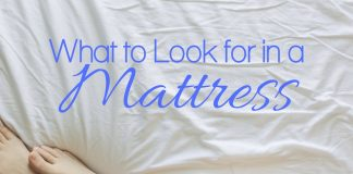 Knowing what to look for in a mattress can help save you money and ensure you choose the best mattress for your personal needs.