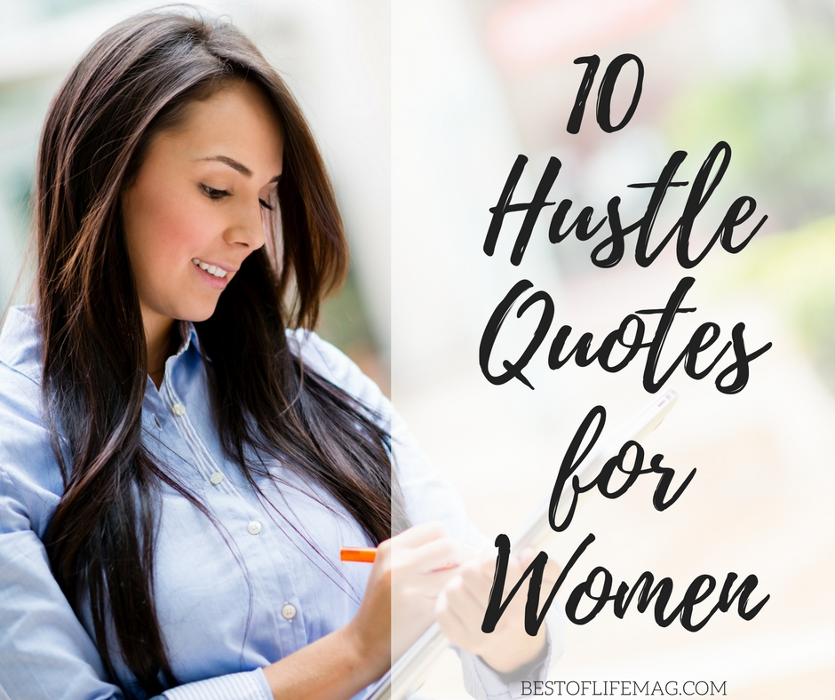 10 Hustle Quotes For Women  Woman Boss Quotes - Best Of -1754