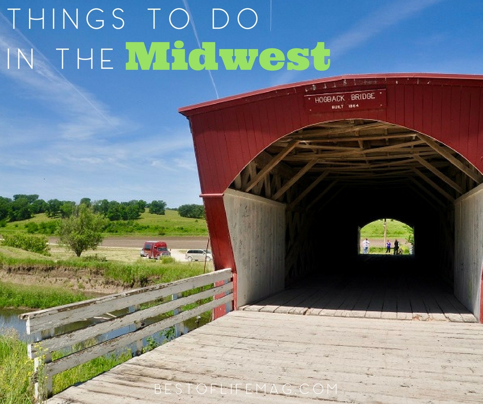 6 cool places to visit in the midwest the best of life