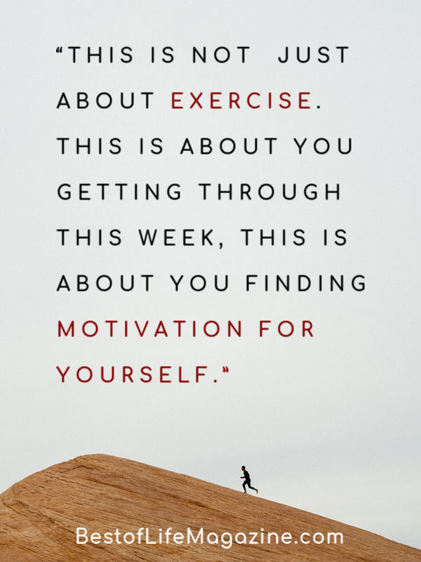 "Printable Shaun Week Quotes for Workout Motivation for Muscle Growth ""This is not just about exercise. This is about you getting through this week, this is about you finding motivation for yourself."""