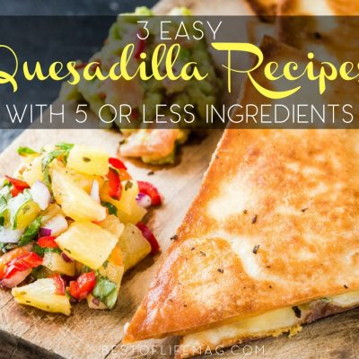 We have three simple and delicious quesadilla recipes with only five ingredients or less that will satisfy any craving you may have! Easy Recipes | Mexican Recipes | Easy Quesadilla Recipes | Weeknight Meals | Recipes for Kids | Recipes with 5 Ingredients or Less