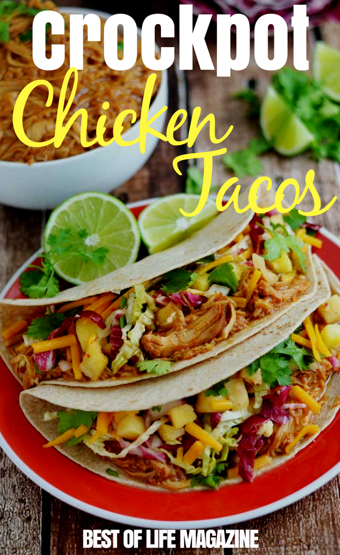 Any night can be Taco Tuesday with any one of the best crockpot chicken taco recipes for your whole family to enjoy. #crockpot #crockpotrecipes #tacotuesday #tacorecipes #recipes #chickentacos #chickenrecipes #slowcookerrecipes
