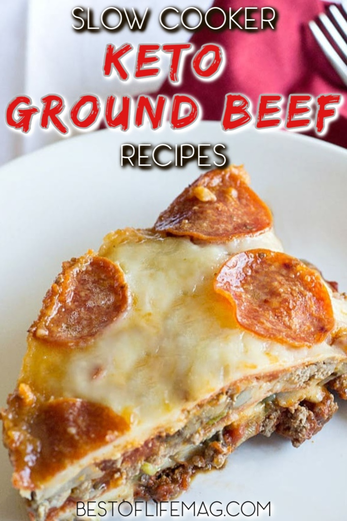 The tastiest slow cooker ground beef keto recipes for your slow cooker will make things even more convenient for your meal planning! Keto Recipes | Low Carb Recipes | Ground Beef Keto Ideas | Slow Cooker Recipes | Weight Loss Recipes | Keto Recipes with Ground Beef #lowcarb #crockpot