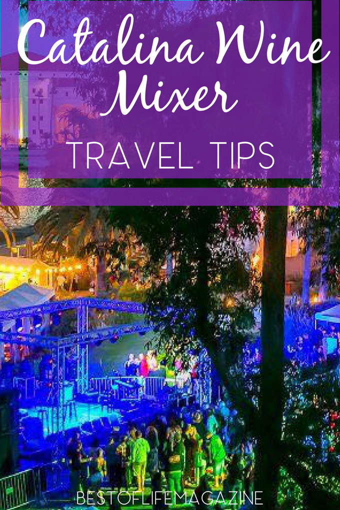 Use these Catalina Wine Mixer travel tips to make this popular Catalina Island event even more memorable. Catalina Island Travel Tips | What to do at The Catalina Island Wine Mixer | The Real Catalina Island Wine Mixer | Catalina Island Wine Mixer Step Brothers | Things to do on Catalina Island #Catalinaisland #winemixer #winetravel #travel  via @amybarseghian
